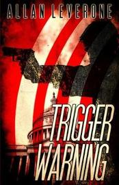 Trigger Warning by Allan Leverone image