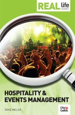 Real Life Guide: Hospitality & Events Management by Rose Miller image