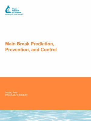 Main Break Prediction, Prevention and Control by Neil , S. Grigg image