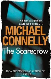 The Scarecrow by Michael Connelly image
