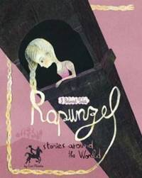 Fairy Tales from around the World: Rapunzel by Cari Meister