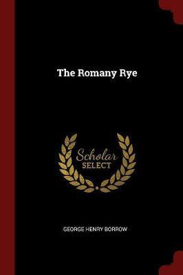 The Romany Rye by George Henry Borrow