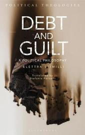 Debt and Guilt by Elettra Stimilli