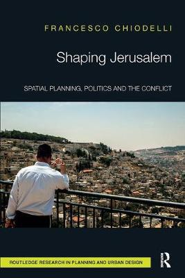 Shaping Jerusalem by Francesco Chiodelli image
