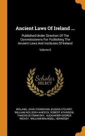Ancient Laws of Ireland ... by John O'Donovan