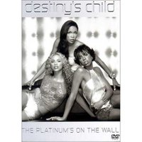 Destiny's Child - The Platinum's On The Wall on DVD image