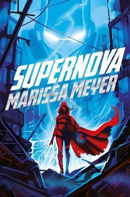 Supernova by Marissa Meyer image