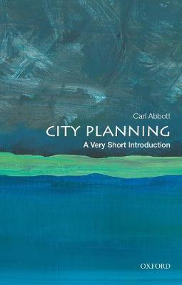 City Planning: A Very Short Introduction by Carl Abbott