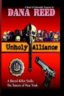 Unholy Alliance by Dana Reed image