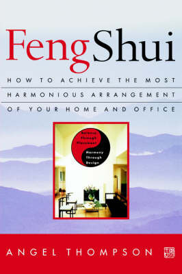 Feng Shui by Angel Thompson