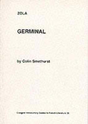 """Zola: """"Germinal"""" by Colin Smethurst"""
