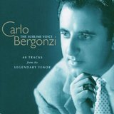 Carlo Bergonzi - The Sublime Voice by Carlo Bergonzi