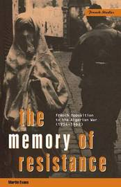 The Memory of Resistance by Martin Evans