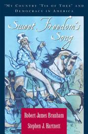 Sweet Freedom's Song by Robert James Branham