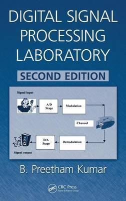 Digital Signal Processing Laboratory by B. Preetham Kumar