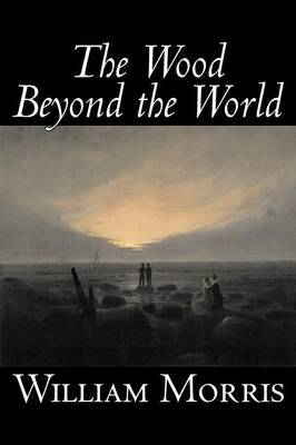 The Wood Beyond the World by William Morris image