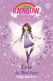 Evie: The Mist Fairy (Rainbow Magic #12 - Weather Fairies series) by Daisy Meadows