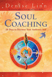 Soul Coaching by Denise Linn