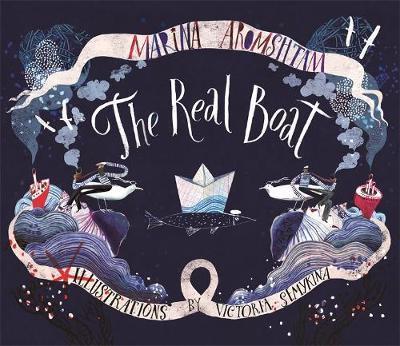 The Real Boat by Marina Aromshtam