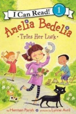 Amelia Bedelia Tries Her Luck by Herman Parish image