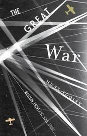 The Great War by Hunt Tooley