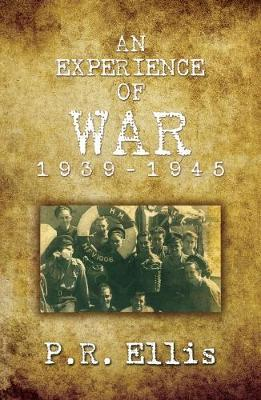 An Experience of War 1939/1945 by P.R. Ellis image