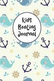Kids Boating Journal by Charles M Robinson