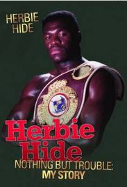 Herbie Hide - Nothing But Trouble by Herbie Hide image