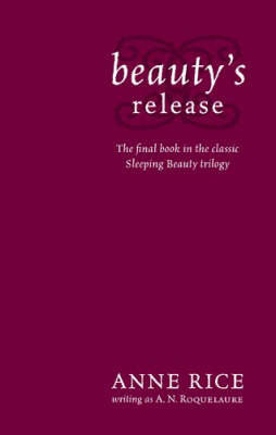 Beauty's Release by A.N. Roquelaure