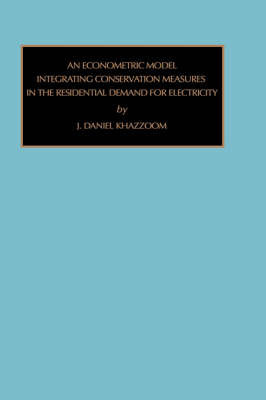 Econometric Model Integrating Conversation Measures in the Residential Demand for Energy by H.Daniel Khazzoom