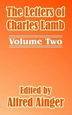 The Letters of Charles Lamb (Volume Two)