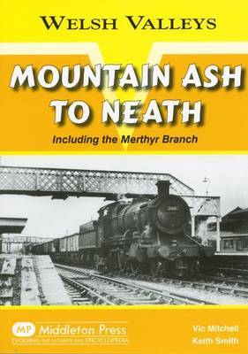 Mountain Ash to Neath by Vic Mitchell