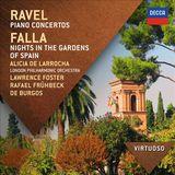 Ravel: Piano Concertos; Falla: Nights In The Gardens Of Spain by Alicia de Larrocha