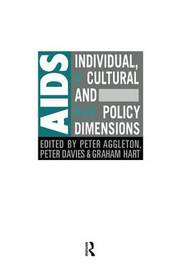 AIDS: Individual, Cultural And Policy Dimensions