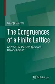 The Congruences of a Finite Lattice by George A Gratzer
