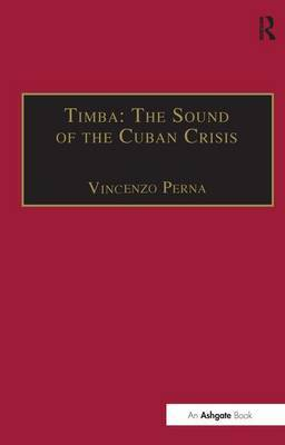Timba: The Sound of the Cuban Crisis by Vincenzo Perna image