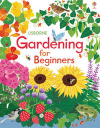 Gardening for Beginners by Abigail Wheatley