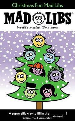 Christmas Fun Mad Libs by Roger Price