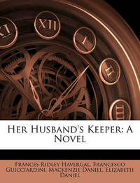 Her Husband's Keeper by MacKenzie Daniel