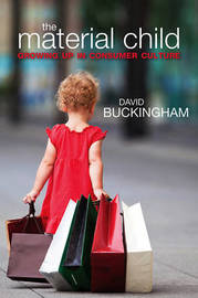 The Material Child by David Buckingham