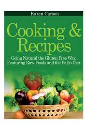 Cooking and Recipes by Karen Carson