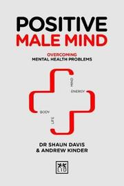 Positive Male Mind by Shaun Davis image
