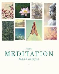 Meditation Made Simple by Madonna Gauding
