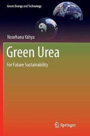 Green Urea by Noorhana Yahya