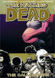 The Walking Dead Volume 7: The Calm Before by Robert Kirkman