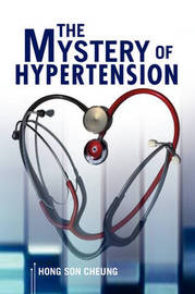 The Mystery of Hypertension by Hong Son Cheung image