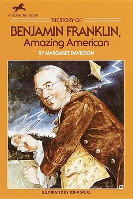 The Story of Benjamin Franklin, Amazing American by Margaret Davidson image