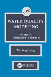Water Quality Modeling: v. 3 by Wu-Seng Lung image