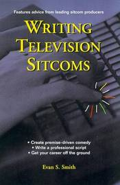 Writing Television Sitcoms by Evan S Smith image