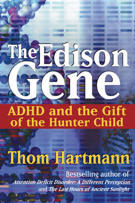 The Edison Gene by Thom Hartmann image